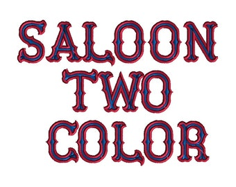 Saloon 2 Color Font Machine Embroidery Designs-INSTANT DOWNLOAD