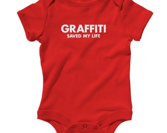 Baby Graffiti Saved My Life Romper - Infant One Piece - NB 6m 12m 18m 24m - Graffiti Baby, Street Art Baby, Artist Baby - 4 Colors