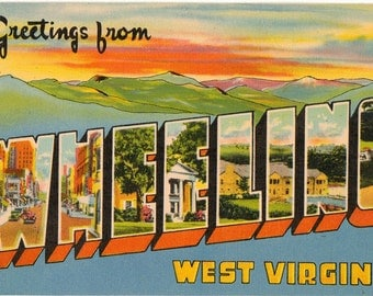 Linen Postcard, Greetings from Wheeling, West Virginia, Mountains, Large Letter