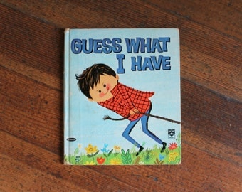 Vintage Children's Book - Guess What I Have? (Top Top Tales, Whitman 1964)