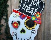 Halloween Door Hanger, Screen Wire Funky and Bright Halloween Day of the Dead Sugar Skull with Trick or Treat Top Hat Door Hanger Wreath