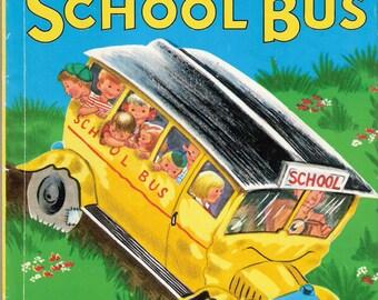 The Bingity Bangity School Bus Vintage Wonder Book Illustrated by Ruth Wood 1950