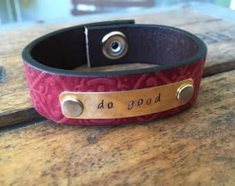 Hand Stamped Leather Cuff Bracelet ~ Do Good