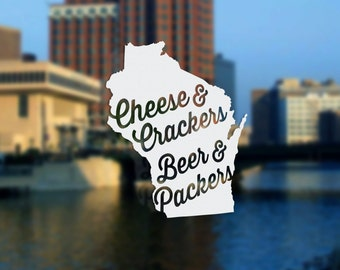 Cheese and Crackers   Beer and Packers - Vinyl Sticker