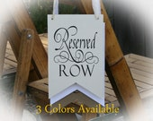 Reserved Row sign- Wedding Reserved Sign- 3 Colors Available