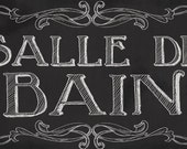 Salle de Bain Chalkboard Sign- Two sizes available