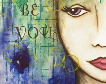 Be You Mixed Media Art