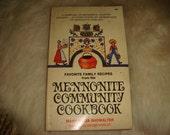 1972 Mennonite Community Cookbook Family recipes Cooking
