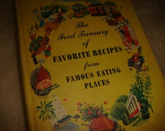 1950 The Ford Treasury of Favorite Recipes from Famous Eating Places Regional Recipes Illustrated