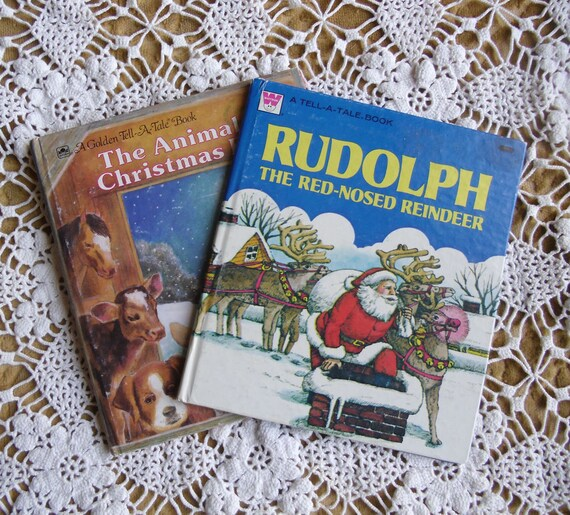 Vintage Christmas Storybooks - Golden Tell-A-Tale Books, The Animals Christmas Eve 1977, Rudolph The Red Nosed Reindeer 1980