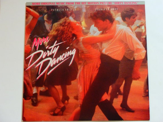 More Dirty Dancing More Music From Original By
