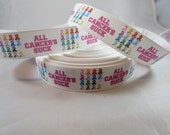 "They all matter, Awareness Ribbon, All cancers Awareness ribbon, 7/8"" Ribbon, Grosgrain Ribbon, Cancer sucks, RN17012"
