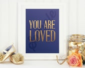 You are Loved Children's room Nursery Print