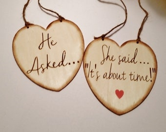 He asked and she said its about time/Wedding Signs/Photo Props/Heart Signs/Wooden Wedding Signage/Engagement Photoshoot/Rustic