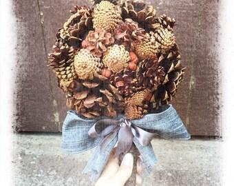 Bridal Bouquet - Alternative Bridal Bouquet - Fall Bridal Bouquet - Unique Wedding Bouquet - Pine Cone Bouquet - Rustic Bridal Bouquet