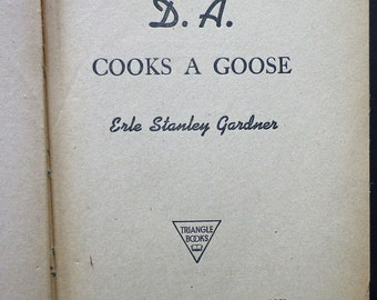 The DA Cooks a Goose by Erle Stanley Gardner, 1946