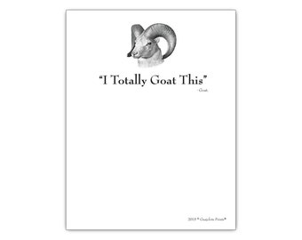 "I Totally Goat This Funny Notepad 4.25"" x 5.5"", 50-sheet motivational quote grocery list note pad"