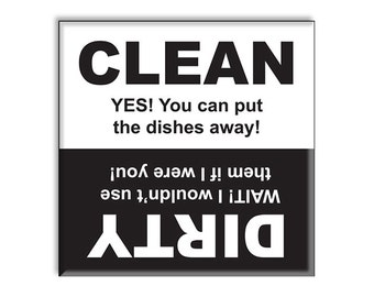 Clean Dirty Dishwasher Magnet Funny YES and WAIT Magnetic Indicator 2.5 x 2.5 inches black and white by Guajolote Prints™