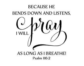 Image result for psalm 116:2