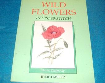 BOOK SALE - Wild Flowers in Cross-Stitch - 60 Cross-Stitch Projects, Wild Flowers, Floral Alphabet, Floral Borders