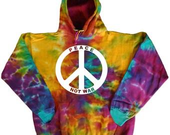 Tie Dye sweatshirt peace not war hoodie