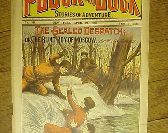 April 22, 1908 Pluck and Luck complete stories of adventure 5c Nickel Pulp Magazine No. 516