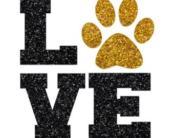 LOVE Glitter Paw Print Iron On, Tiger Paw, Dog Paw, Lion Paw, I Love My Pet, Tiger Love