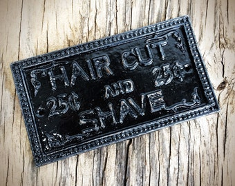 BOLD shave and a haircut cast iron wall sign // black & white // for him man cave bathroom decor // vintage inspired barber // rustic metal