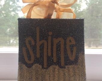 "Small Gold Glitter ""Shine"" sign"