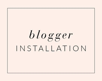 Blogger Theme Installation Service, Blogger Template Installation