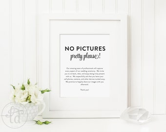 No Pictures, Pretty Please Wedding Sign - 8x10 - Digital File - Print at Home - INSTANT DOWNLOAD
