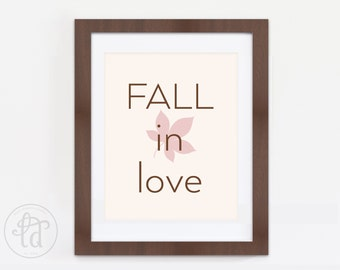 FALL in Love Print - Fall, Autumn Decor - Printable - 8 x 10 - INSTANT DOWNLOAD