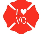 Firefighter Maltese Cross LOVE Decal for Car, Cup, Laptop, ETC.