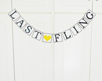 FREE SHIPPING, Last fling banner, Bridal shower banner, Bachelorette party decorations, Engagement party decor, Wedding photo prop garland