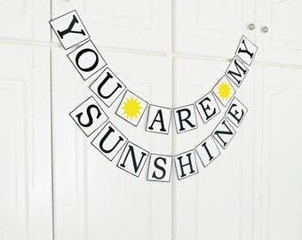 FREE SHIPPING, You Are My Sunshine banner, Birthday banner, Children room decor garland, Nursery decorations, Baby room decor, Welcome sign