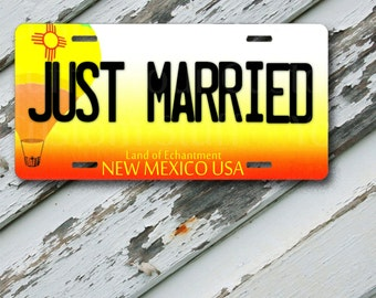 """License Plate New Mexico Just Married  6"""" x 12""""  Aluminum Vanity License Plate"""