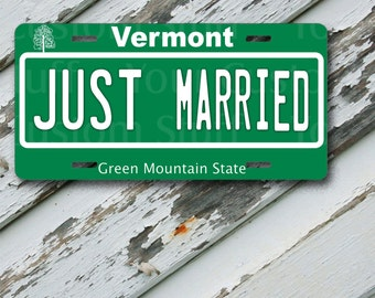 """License Plate Vermont Just Married  6"""" x 12""""  Aluminum Vanity License Plate"""