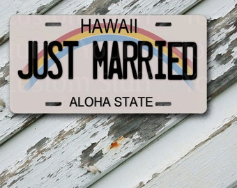 "License Plate Hawaii Just Married  6"" x 12""  Aluminum Vanity License Plate"
