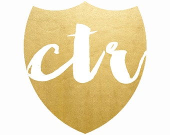 CTR Shield -  8x10 Digital Print - LDS Baptism Printable - Gold & BW