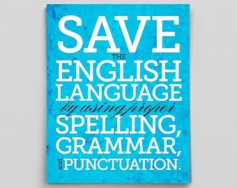 Typographic Print Save the English Language Print English Gift Geekery Teacher Gift Editor Librarian Copywriter English Gifts Gag Gift