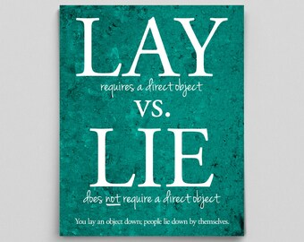 Grammar Classroom Poster Typographic Print Lay Vs. Lie Poster Grammar Police Gifts for Teachers Gifts English Gifts Gag Gift Office Decor