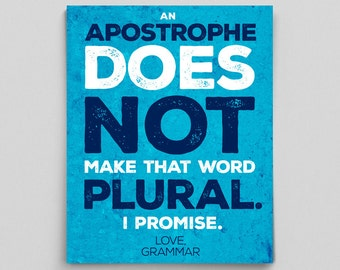 Grammar Apostrophe Print Perfect English Gift Teacher Gifts for Teachers Typographic Print English Gifts Gag Gift Office Decor