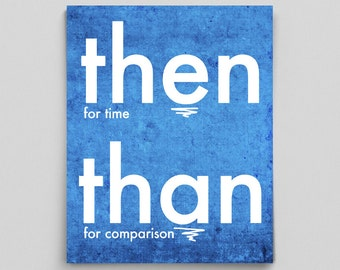 Then and Than Poster Grammar Print English Gift Teacher Classroom Office Decor Gifts for Teachers Typographic Print English Gifts Gag Gift