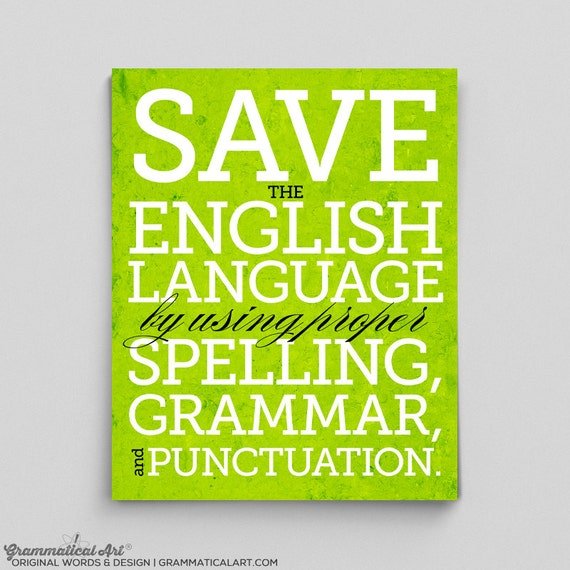 English Save the English Language Print Perfect English Teacher Gifts for Teachers Typographic Print English Gifts Gag Gift Office Decor