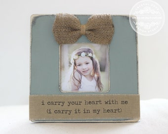 I carry your heart Quote Picture Frame Baby Gift Wall Nursery Art Personalized GIFT Baby Shower