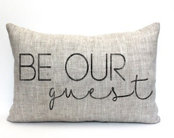 "be our guest pillow, throw pillow, word pillow, phrase pillow, christmas gift - ""Be Our Guest"""