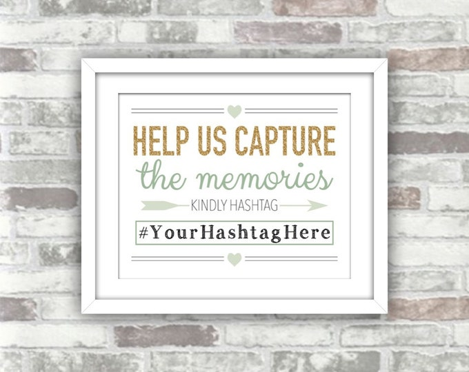 PRINTABLE Digital File - Wedding Hashtag Help Us Capture the Memories - Gold Glitter Effect Sage Green - Winter Wedding - 8x10 Personalised