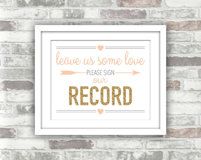 INSTANT DOWNLOAD - Record Wedding Guestbook Printable Digital File - Gold Glitter Effect Blush Peach Pink 8x10 - Leave Us Some Love