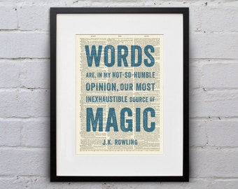 Words Are Our... Most Inexhaustible Source of Magic / J. K. Rowling - Inspirational Quote Dictionary Page Book Art Print - DPQU121
