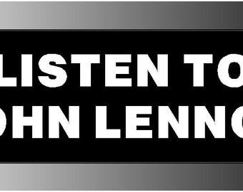 Listen To John Lennon Sticker Decal